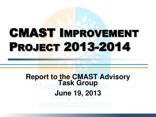 CMAST Improvement Project 2013-2014