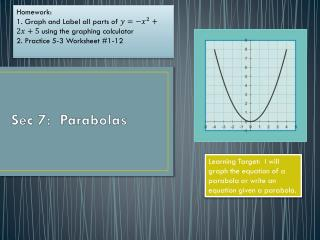 Sec 7:  Parabolas