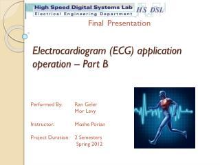 Electrocardiogram (ECG) application operation – Part B