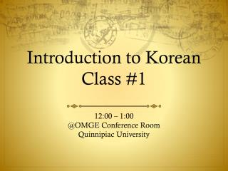 Introduction to Korean Class #1