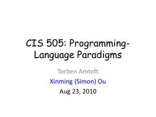 CIS 505: Programming-Language Paradigms