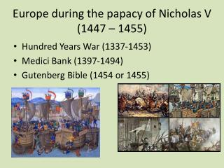 Europe during the papacy of Nicholas V (1447 � 1455)
