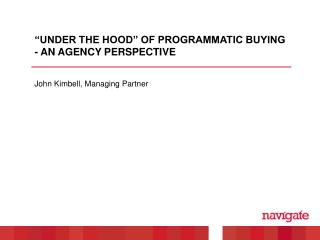 """Under the hood"" of programmatic buying - an agency perspective"
