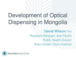 Development of Optical Dispensing in Mongolia