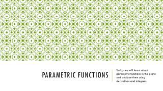 Parametric functions