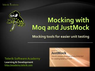 Mocking with Moq and JustMock