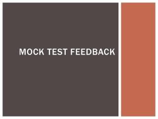 Mock test feedback