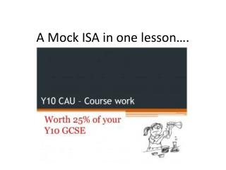 A Mock ISA in one lesson….
