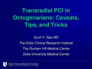 Transradial  PCI in Octogenarians: Caveats, Tips, and Tricks