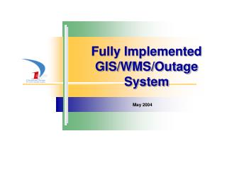Fully Implemented GIS