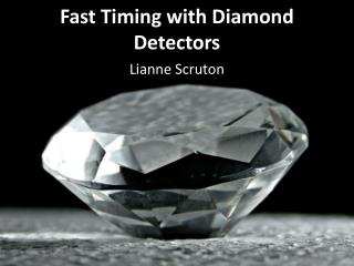 Fast Timing with Diamond Detectors