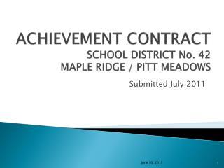 ACHIEVEMENT CONTRACT  SCHOOL DISTRICT No. 42 MAPLE RIDGE / PITT MEADOWS