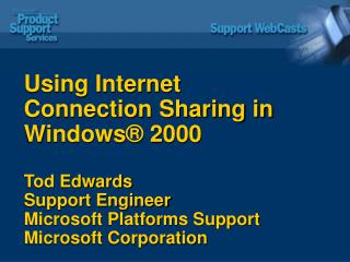 Using Internet Connection Sharing in Windows