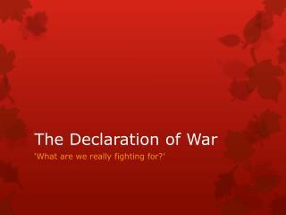 The Declaration of War