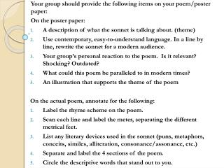 Your group should provide the following items on your poem/poster paper : On the poster paper:
