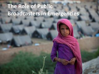 The Role of Public Broadcasters in Emergencies