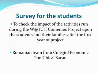 Survey for the students