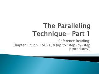 The Paralleling Technique- Part 1