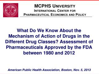 MCPHS University International Center for  Pharmaceutical Economics and Policy