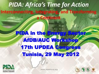 PIDA: Africa's Time for Action