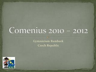 Comenius  2010 – 2012