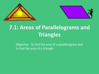 7.1: Areas of Parallelograms and Triangles
