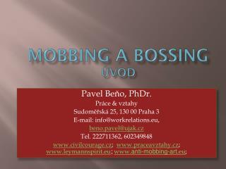 Mobbing  a  bossing Úvod