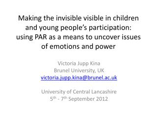 Victoria  Jupp  Kina Brunel University, UK v ictoria.jupp.kina@brunel.ac.uk