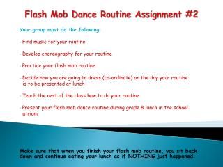 Flash Mob Dance Routine Assignment #2