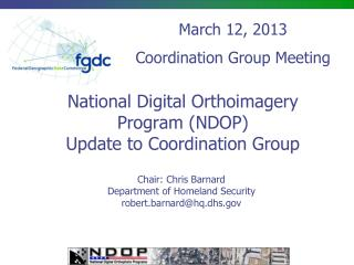 National Digital  Orthoimagery  Program (NDOP) Update to Coordination Group