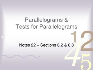 Parallelograms & Tests for Parallelograms