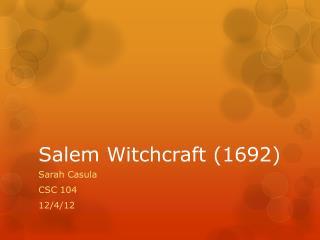 Salem Witchcraft (1692)