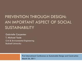 Prevention through Design:  An Important Aspect of Social Sustainability