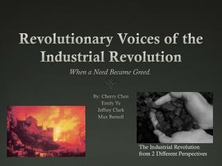 Revolutionary Voices of the Industrial Revolution