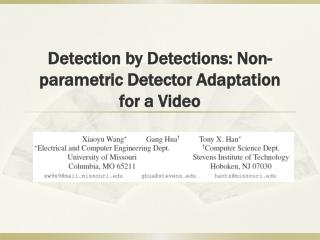 Detection by Detections: Non-parametric Detector Adaptation for a Video