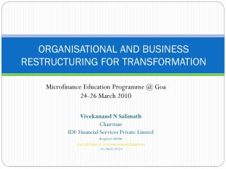 ORGANISATIONAL AND BUSINESS RESTRUCTURING FOR TRANSFORMATION