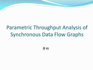 Parametric Throughput Analysis of Synchronous Data Flow Graphs