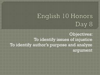 English 10 Honors  Day 8
