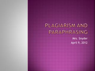 Plagiarism and Paraphrasing