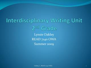 Interdisciplinary Writing Unit 2 nd  Grade