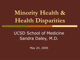 Minority Health  Health Disparities