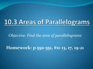 10.3 Areas of Parallelograms