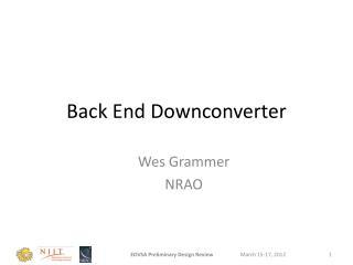 Back End  Downconverter