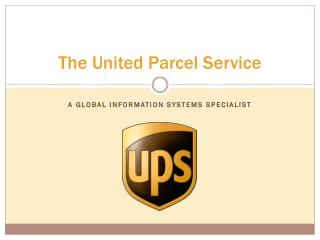 The United Parcel Service