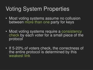 Voting System Properties