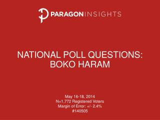 National  Poll  questionS: BOKO HARAM