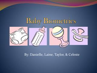 Baby Biometrics
