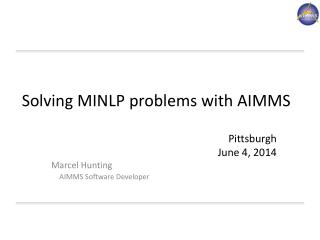 Solving MINLP problems with AIMMS