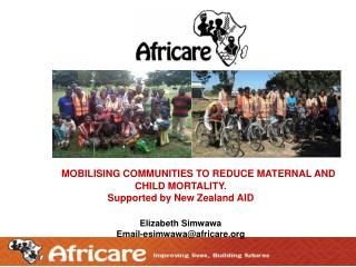 MOBILISING COMMUNITIES TO REDUCE MATERNAL AND CHILD MORTALITY. Supported by New Zealand AID