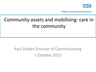 Community assets and mobilising: care in the community